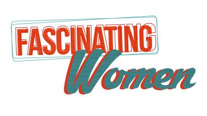 Fascinating Women