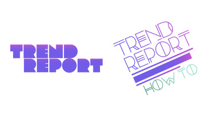 Trend Report +Trend Report: How To